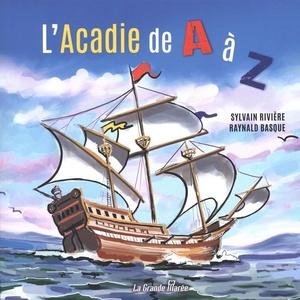 L'Acadie de A à Z