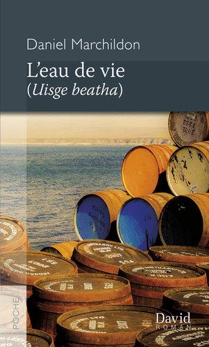L'eau de vie (Uisge beatha) (poche)
