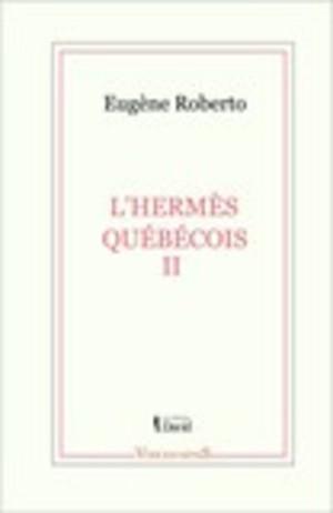 L'Hermès québécois II