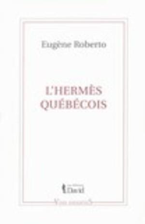 L'Hermès québécois