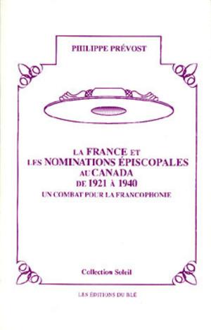 La France et les nominations épiscopales au Canada