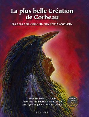 La plus belle Création de Corbeau