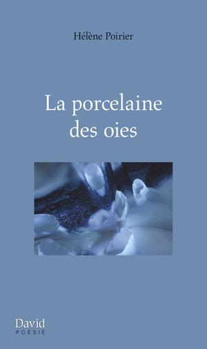 La porcelaine des oies