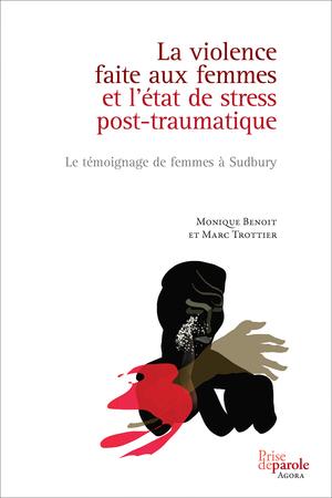 La violence faite aux femmes et l'état de stress post-traumatique