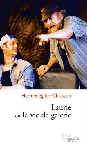 Laurie ou la vie de galerie