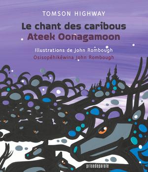 Le chant des caribous - Ateek Oonagamoon