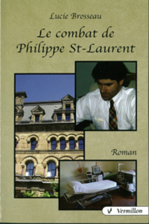 Le combat de Philippe St-Laurent