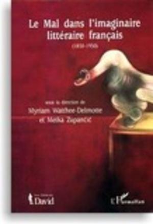 Le mal dans l'imaginaire littéraire français (1850-1950)