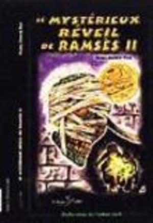 Le mystérieux réveil de Ramsès II-ÉPUISÉ