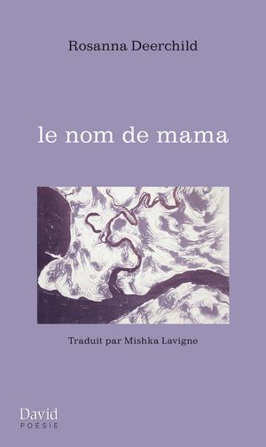 le nom de mama