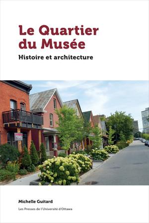 Le Quartier du Musée: Histoire et architecture