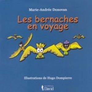 Les Bernaches en voyage (Épuisé)
