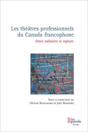 Les théâtres professionnels du Canada francophone