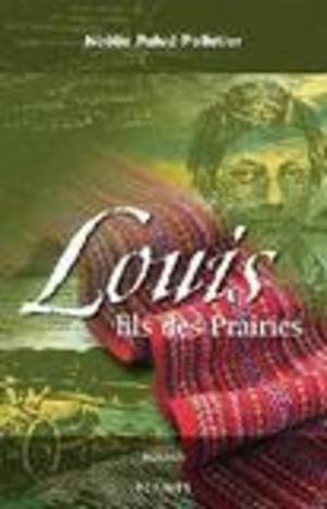 Louis, fils des Prairies