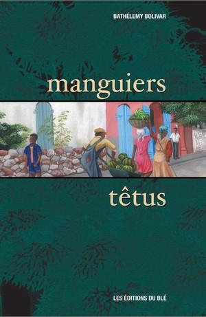 manguiers têtus