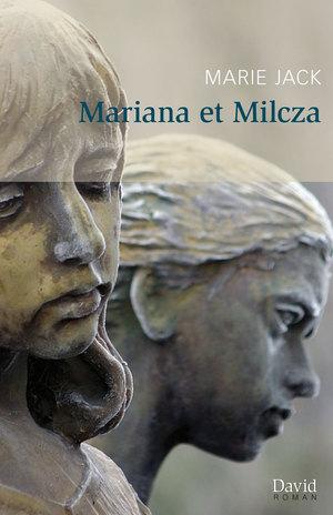 Mariana et Milcza
