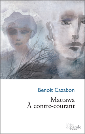 Mattawa, à contre-courant