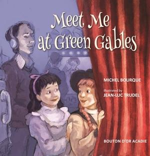 Meet Me at Green Gables