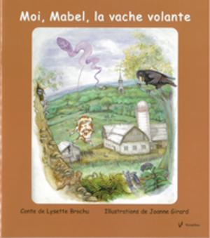 Moi, Mabel, la vache volante