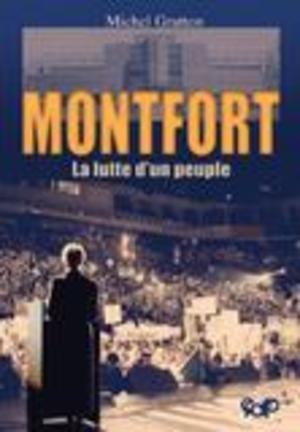 MONTFORT La lutte d'un peuple