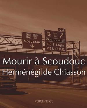 Mourir à Scoudouc