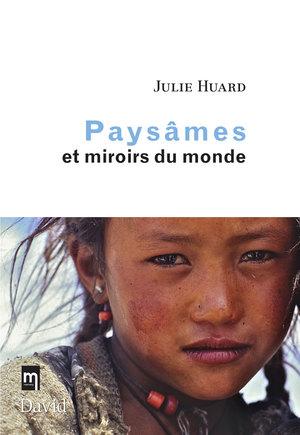 Paysâmes et miroirs du monde