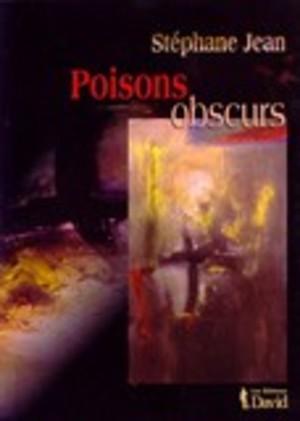 Poisons obscurs (Épuisé)