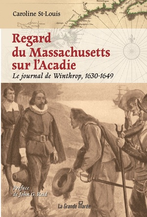 Regard du Massachusetts sur l'Acadie