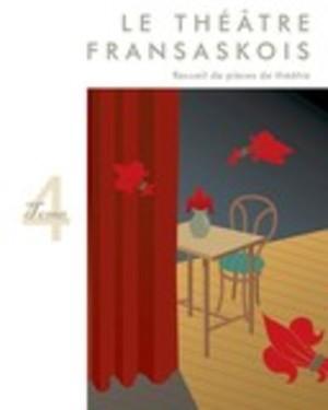Théâtre fransaskois Tome 4