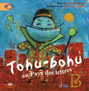 Tohu-bohu au pays des lettres