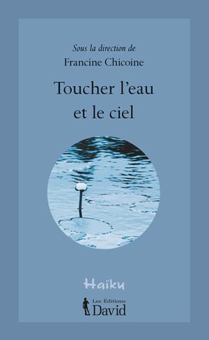 Toucher l'eau et le ciel
