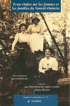 Trois études sur les femmes et les familles du Nouvel-Ontario