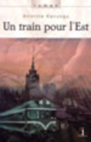 Un train pour L'Est