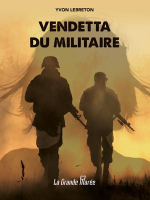 Vendetta du militaire