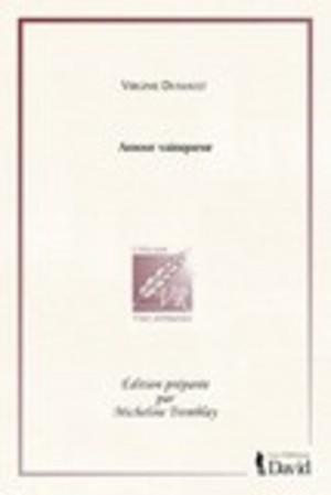 Virginie Dussault , Amour vainqueur