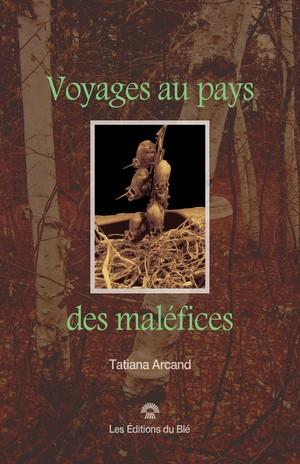 Voyages au pays des maléfices