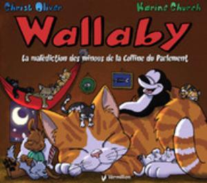 Wallaby III. La malédiction des minous de la Colline du Parlement