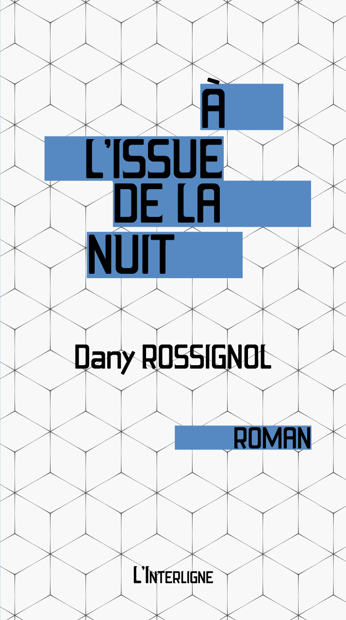 À l'issue de la nuit