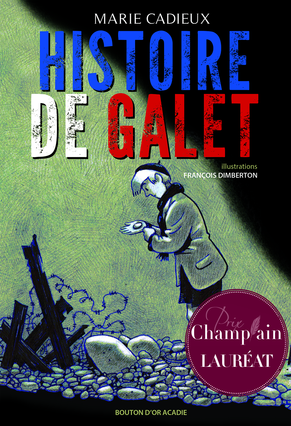 Histoire de galet